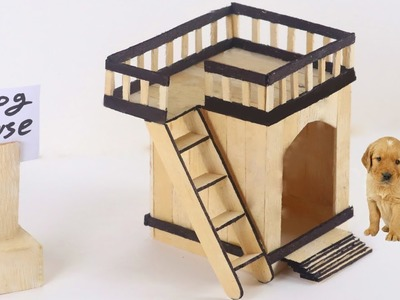 How to Make Puppy Dog House from Popsicle Stick