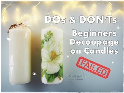 DOs & DON'Ts How to Decoupage on Candles Beginners Tutorial ♡ Maremi's Small Art ♡