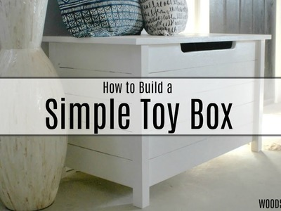 How to Build a Simple Toy Box