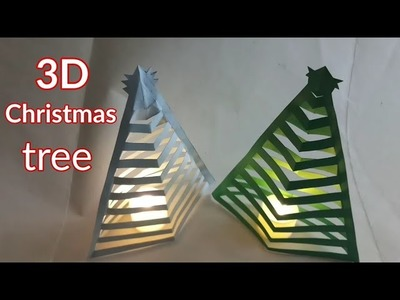 How to make 3D Christmas tree | 3D paper Xmas Tree | Christmas decoration ideas Handmade