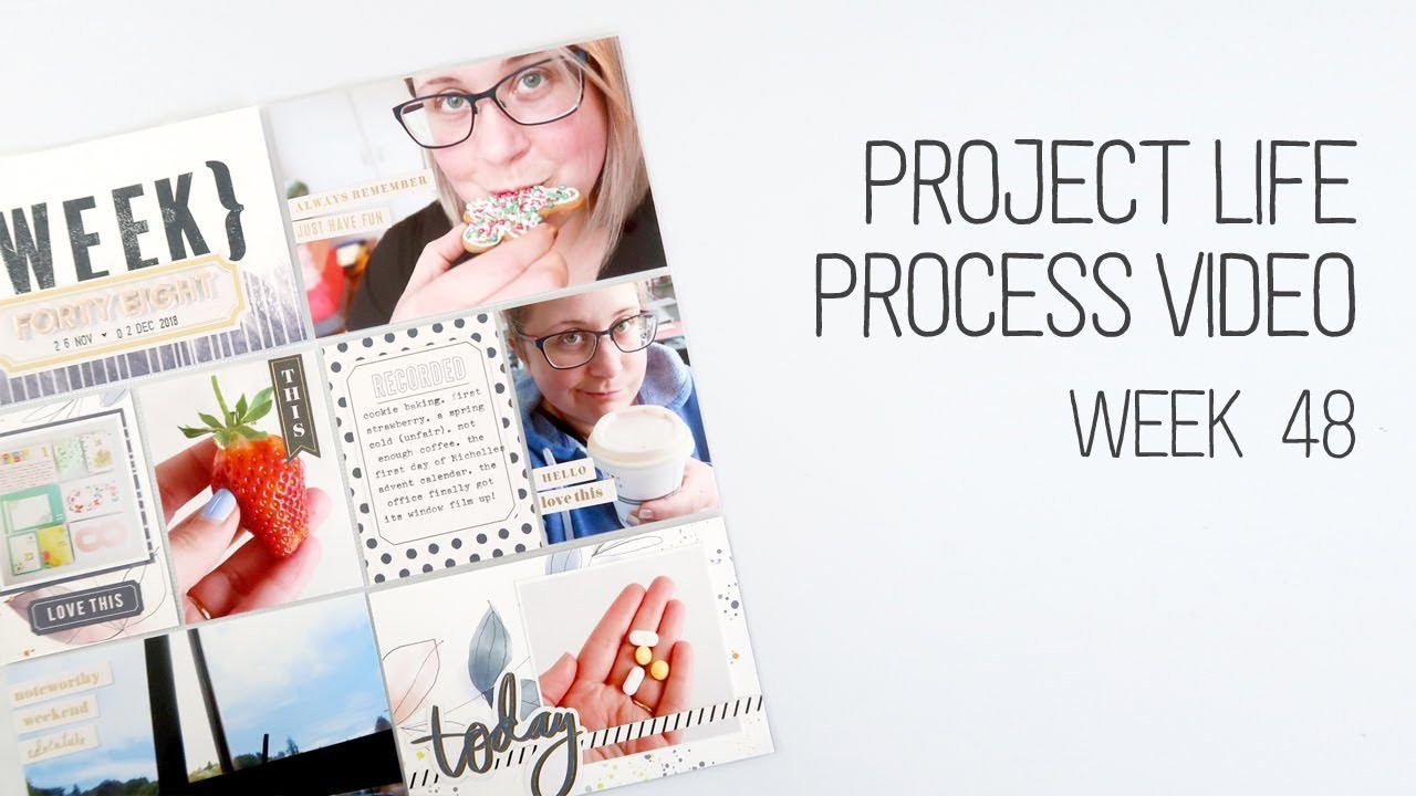 Project Life Process Video. Week 48. Using scrapbook supplies for Project Life