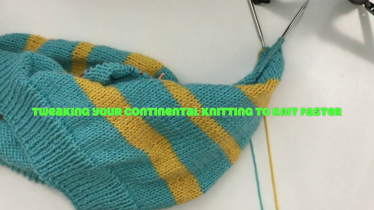 Tweak your continental style knitting for speed.