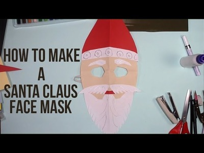 How to Make a Santa Claus Paper Face Mask