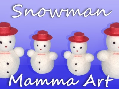 How to make Snowman for Kids with thermocol balls || Easy Snowman making for kids