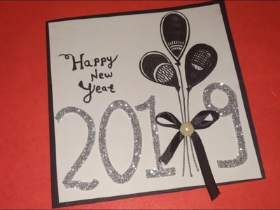 New Year Card 2019 ideas| How to make New Year Cards 2019|New Year Greeting Cards handmade