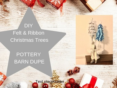 DIY Dollar Tree Christmas  |  Felt & Ribbon Tree  |  Pottery Barn Dupe