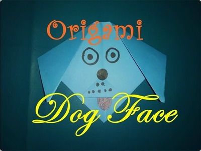Paper Dog Face !Origami Dog Face !