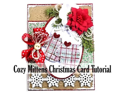 Vintage Mittens Christmas Greeting Card Polly's Paper Studio GSL Chipboard Tutorial Process DIY