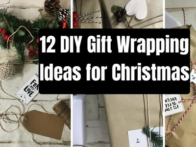 12 DIY GIFT WRAPPING IDEAS FOR YOU TO TRY THIS CHRISTMAS!!