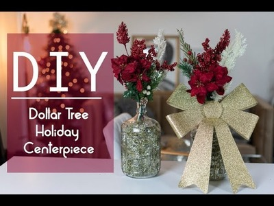 DIY: DOLLAR TREE HOLIDAY CENTERPIECE - Make Your Own Holiday Decorations (EASY!)