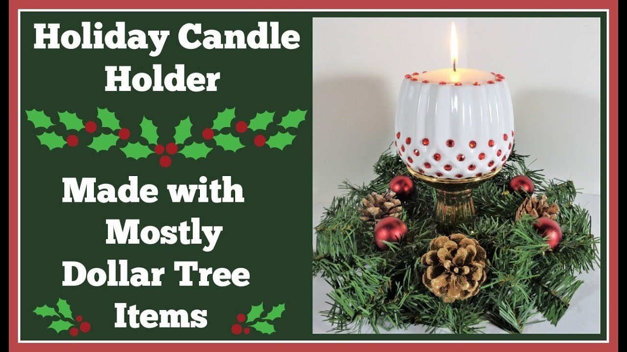 Holiday Candle Holder ???? Easy DIY Can be made for Anytime!