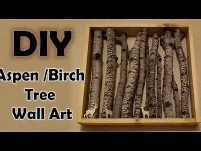 DIY Birch Tree Wall Art | Aspen tree forest wall art |Rustic Wall Art