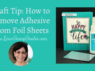Craft Tip: How to Remove Adhesive from Foil Sheets