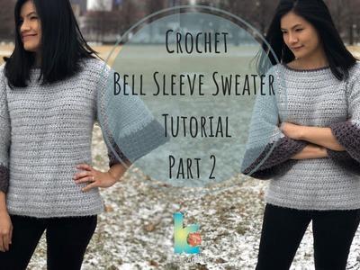 Crochet : Bell sleeve sweater ( Part 2 )