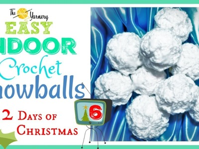 EASY Indoor Crochet Snowballs - Crochet Ball Pattern