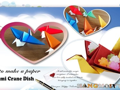 How to make a paper Crane Dish | Fold an Origami Easy
