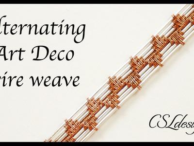 Alternating art deco wire weave ⎮ Wire weaving weries