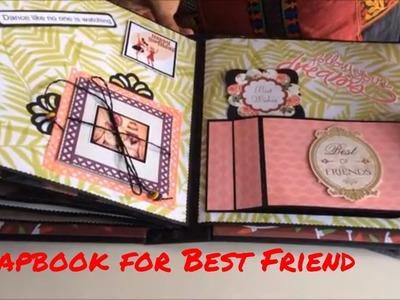 Best gift for best friend.Birthday Scrapbook for best friend.Scrapbook Ideas.Handmade scrapbook 2018