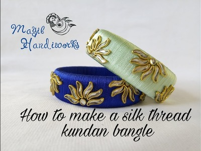 How to make a silk thread kundan bangle.