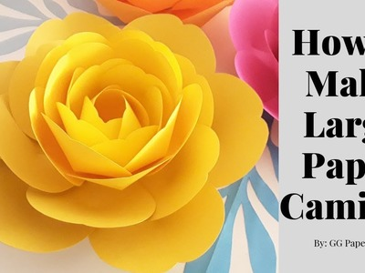 How to Make Large Paper Camillia Flower (MEASUREMENTS IN DESCRIPTION)