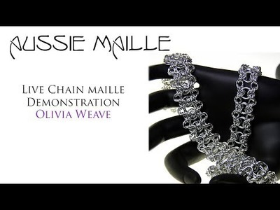 Live Chain Maille Demonstration - Olivia Weave