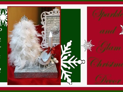 Sparkle and Glam Christmas Tree Decor Part 2