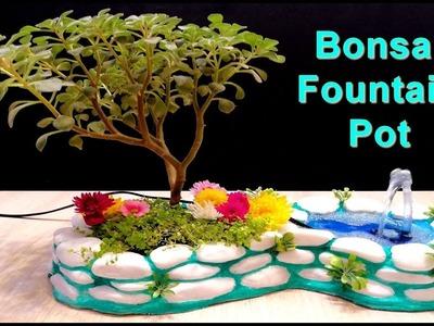 How to make beautiful Bonsai Fountain Pot. DIY