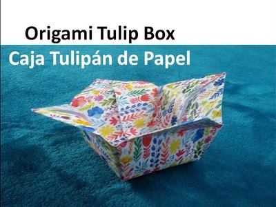 #Origami Tulip Box Tutorial - Caja Tulipán de Papel