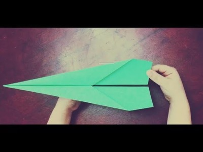 How to make the best long distance paper airplane for beginners