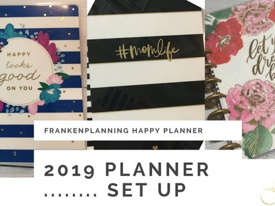 2019 Planner Set up | Frankenplanning Happy Planner