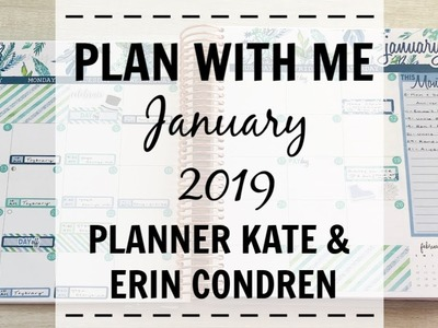 Plan With Me | January 2019 | Planner Kate & Erin Condren |