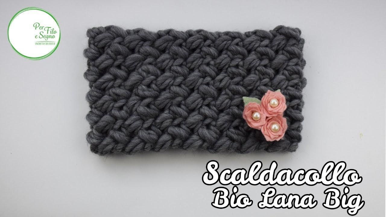 Tutorial - Scaldacollo Bio Lana Big