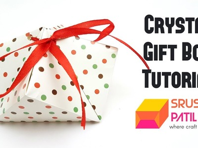 Crystal Gift Box Tutorial by Srushti Patil