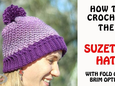 How to CROCHET the SUZETTE HAT with Fold Over Brim