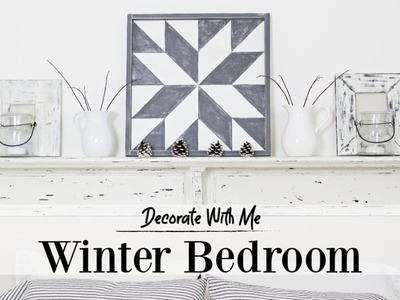 Winter Bedroom | Decorate With Me | Farmhouse Cottage Style