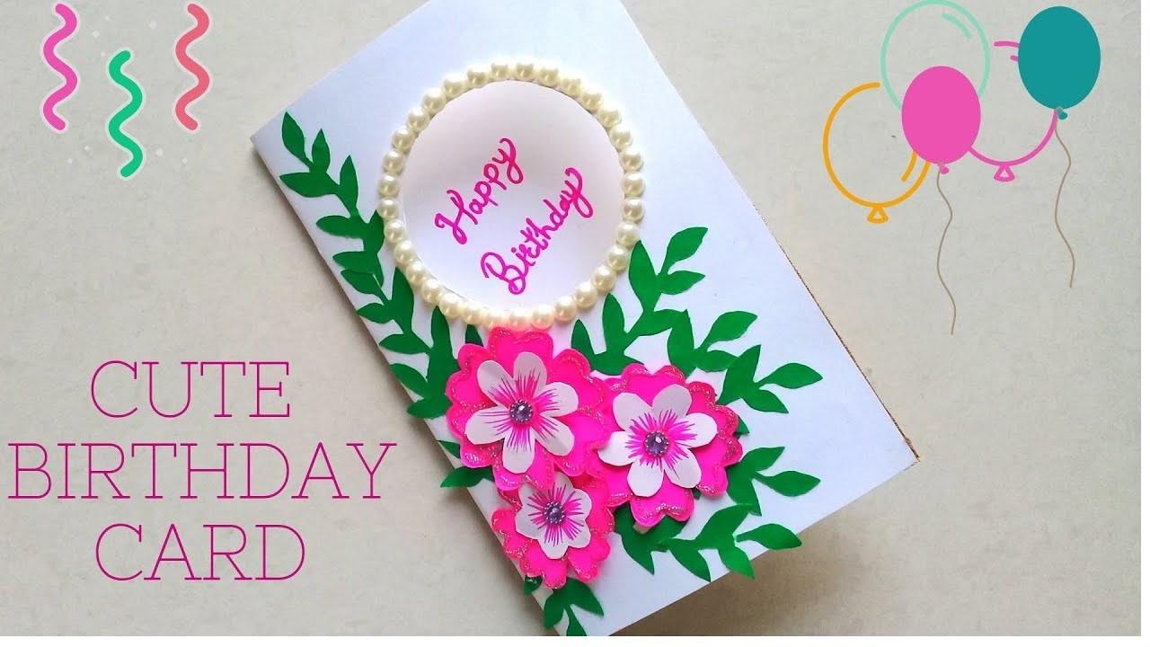 DIY Beautiful & Cute Flower Greeting Card   How to Make Birthday Card