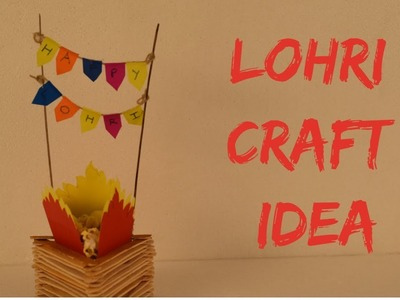 DIY LOHRI CRAFT IDEA FOR KIDS #LOHRICRAFTIDEA #KIDSSCHOOLPROJECT