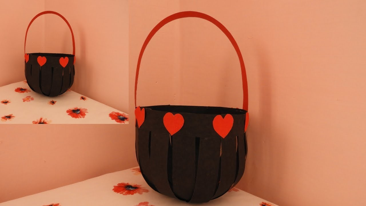 DIY Paper Basket | How to Make Easy Paper Basket for Chocolates and Gifts | valentines day gift idea