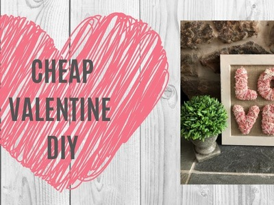 Dollar Tree Valentine DIY  |  Farmhouse Inspired  |  Family Birthday Sign Talk Through