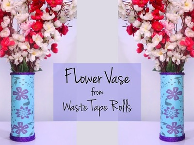 How to make Flower Vase | Recycled Materials Craft Ideas | Tape Roll Craft