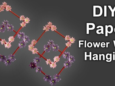 Paper Flower Wall Hanging Craft Ideas - DIY Paper Crafts - Wall Decoration Ideas - #DIY