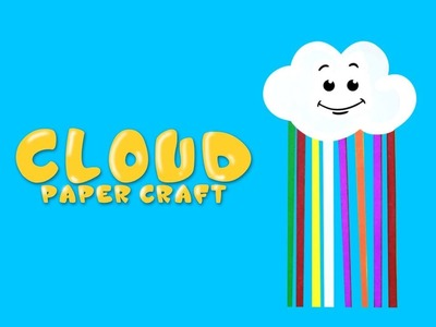CLOUD- PAPER CRAFT