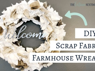 DIY Farmhouse Scrap Fabric Wreath | DIY Farmhouse Wreath
