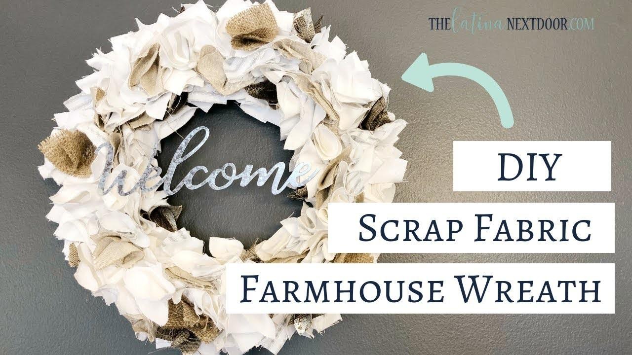 DIY Farmhouse Scrap Fabric Wreath   DIY Farmhouse Wreath