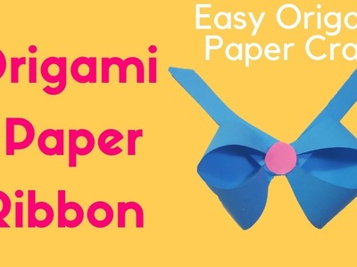 How to Make an Origami Paper Ribbon    Easy Origami Bow    DIY Paper Crafts