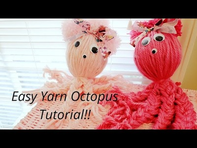 Yarn Octopus Tutorial - Kids Valentine's Day Craft