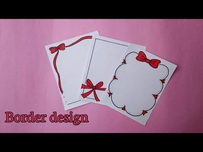 Bow|Border design | 3 border design| Prachi art and craft