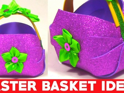 How to Make Beautiful Foam Basket | DIY Foam Basket Art and Craft Idea | Easter Basket Ideas