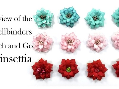 Review Spellbinders Cinch and Go Poinsettia Polly's Paper Studio Flowers Paper Craft Tutorial  art