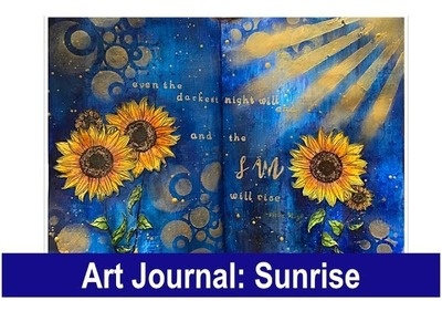Art Journal: Sunrise (with Brushos, Nuvo embellishment mousse and many more mediums)